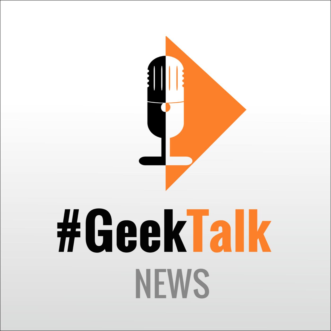 #GeekTalk - News