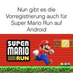 Super Mario Run für Android