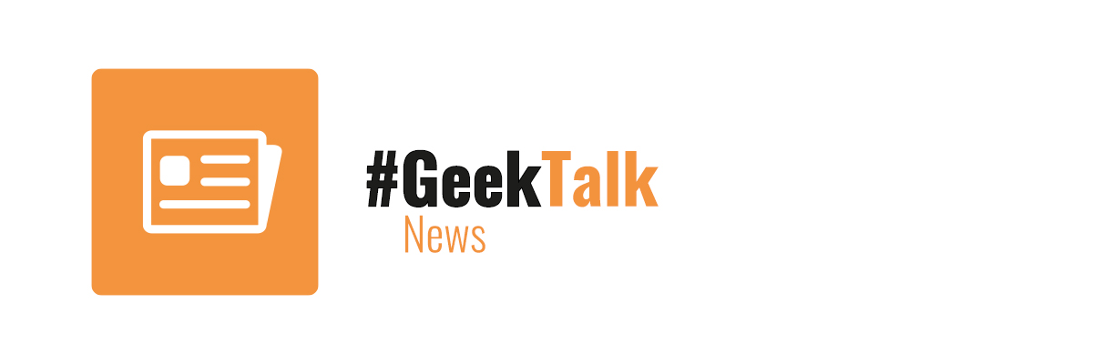 gt4618 – NEWS – #GeekTalk TV